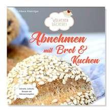 Güldane Altekrüger: Abnehmen mit Brot und Kuchen Teil 1, Buch