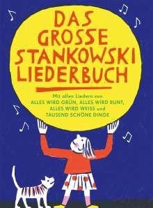 Johannes Stankowski: Das große Stankowski Liederbuch, Buch