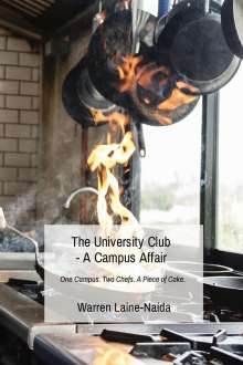 Warren Laine-Naida: The University Club - A Campus Affair, Buch