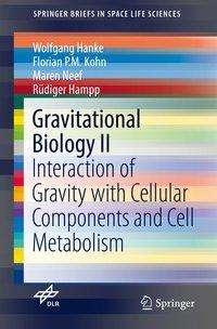 Wolfgang Hanke: Gravitational Biology II, Buch