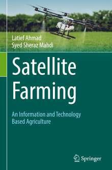 Latief Ahmad: Satellite Farming, Buch