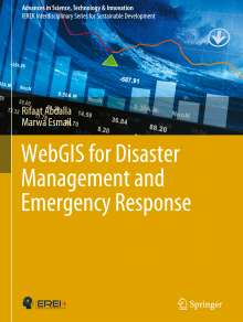Rifaat Abdalla: WebGIS for Disaster Management and Emergency Response, Buch