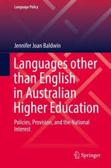 Jennifer Joan Baldwin: Languages other than English in Australian Higher Education, Buch