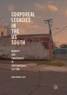 Christopher Lloyd: Corporeal Legacies in the US South, Buch
