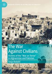 Vasja Badalic: The War Against Civilians, Buch