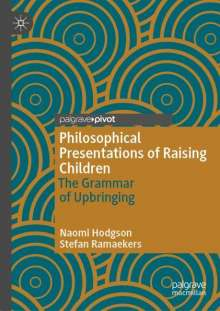 Naomi Hodgson: Philosophical Presentations of Raising Children, Buch