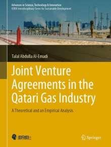 Talal Abdulla Al-Emadi: Joint Venture Agreements in the Qatari Gas Industry, Buch