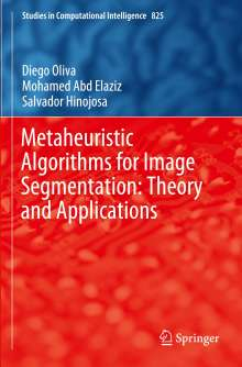 Mohamed Abd Elaziz: Metaheuristic Algorithms for Image Segmentation: Theory and Applications, Buch