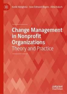 Kunle Akingbola: Change Management in Nonprofit Organizations, Buch