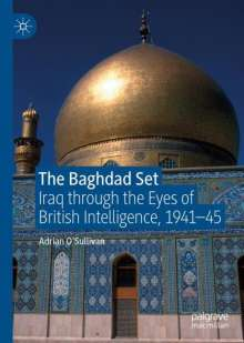 Adrian O'Sullivan: The Baghdad Set, Buch