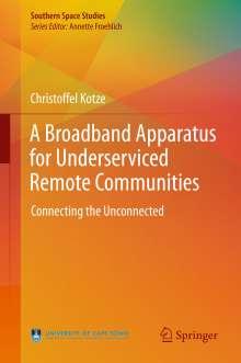 Christoffel Kotze: A Broadband Apparatus for Underserviced Remote Communities, Buch