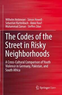 Wilhelm Heitmeyer: The Codes of the Street in Risky Neighborhoods, Buch