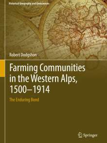 Robert Dodgshon: Farming Communities in the Western Alps, 1500-1914, Buch