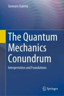 Gennaro Auletta: The Quantum Mechanics Conundrum, Buch