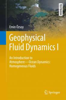 Emin Özsoy: Geophysical Fluid Dynamics I, Buch