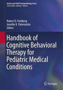 Handbook of Cognitive Behavioral Therapy for Pediatric Medical Conditions, Buch