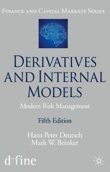 Hans-Peter Deutsch: Derivatives and Internal Models, Buch