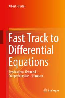 Albert Fässler: Fast Track to Differential Equations, Buch