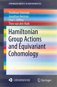 Shubham Dwivedi: Hamiltonian Group Actions and Equivariant Cohomology, Buch