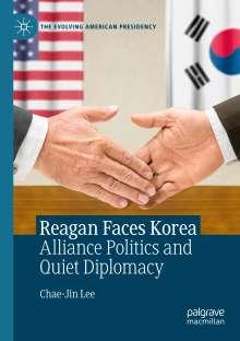 Chae-Jin Lee: Reagan Faces Korea, Buch