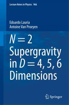 Edoardo Lauria: N = 2 Supergravity in D = 4, 5, 6 Dimensions, Buch