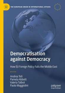Pamela Abbott: Democratisation against Democracy, Buch