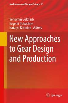 New Approaches to Gear Design and Production, Buch