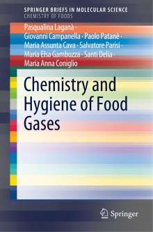 Maria Assunta Cava: Chemistry and Hygiene of Food Gases, Buch