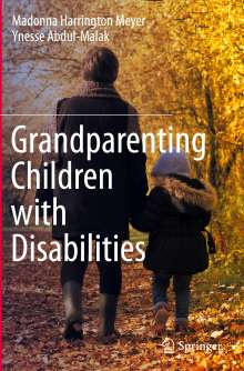 Ynesse Abdul-Malak: Grandparenting Children with Disabilities, Buch