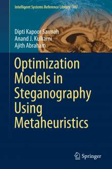 Ajith Abraham: Optimization Models in Steganography Using Metaheuristics, Buch