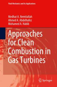 Ahmed A. Abdelhafez: Approaches for Clean Combustion in Gas Turbines, Buch