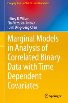 Jeffrey R. Wilson: Marginal Models in Analysis of Correlated Binary Data with Time Dependent Covariates, Buch