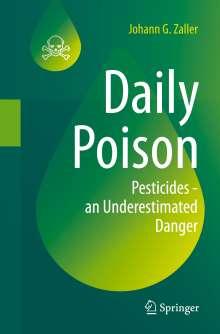 Johann G. Zaller: Daily Poison, Buch