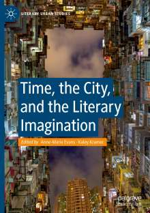 Time, the City, and the Literary Imagination, Buch
