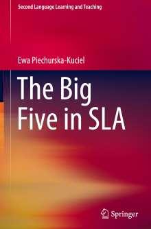 Ewa Piechurska-Kuciel: The Big Five in SLA, Buch