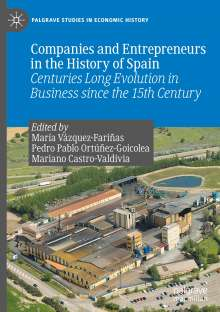 Companies and Entrepreneurs in the History of Spain, Buch