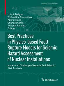 Best Practices in Physics-based Fault Rupture Models for Seismic Hazard Assessment of Nuclear Installations, Buch
