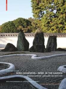 Christian Tschumi: Mirei Shigemori - Rebel in the Garden, Buch