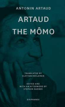 Antonin Artaud: Artaud the Mômo, Buch