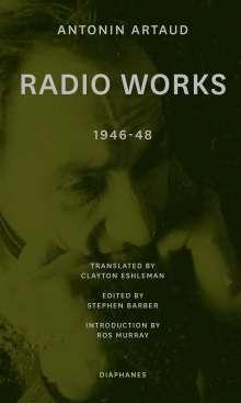 Antonin Artaud: Radio Works: 1946-48, Buch