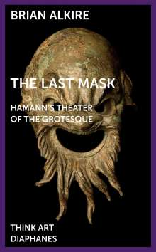 Brian Alkire: The Last Mask, Buch