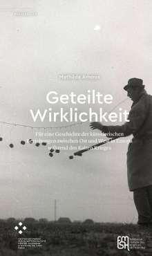 Mathilde Arnoux: Geteilte Wirklichkeit, Buch