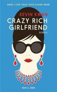 Kevin Kwan: Crazy Rich Girlfriend, Buch