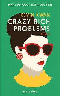 Kevin Kwan: Crazy Rich Problems, Buch
