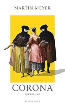 Martin Meyer: Corona, Buch