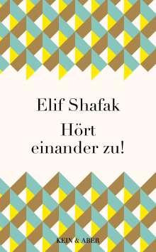Elif Shafak: Hört einander zu!, Buch