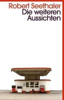 Robert Seethaler: Die weiteren Aussichten, Buch