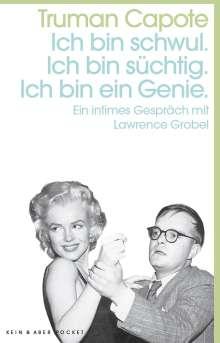 Truman Capote: Ich bin schwul. Ich bin süchtig. Ich bin ein Genie., Buch