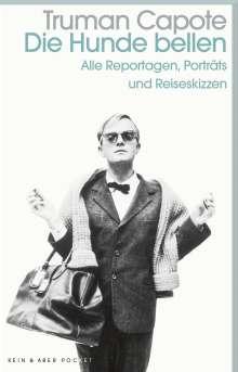 Truman Capote: Die Hunde bellen, Buch