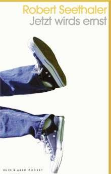Robert Seethaler: Jetzt wirds ernst, Buch